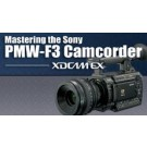 Mastering the Sony PMW-F3 Camcorder (On Demand)